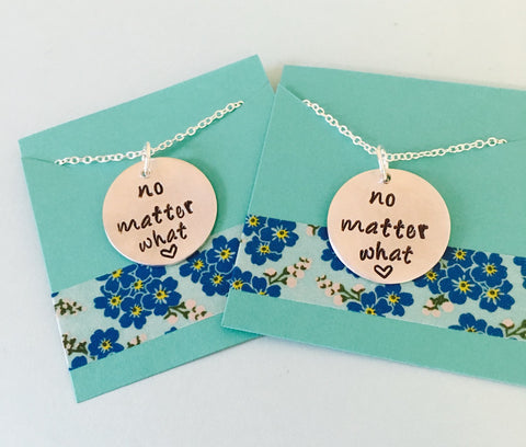 Best Friend Necklace, No Matter What Necklace Set Hand Stamped Sisters Necklace Set   Set Mother and Daughter Necklace Set
