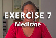 Exercise 7 - Meditate