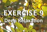 Exercise 9 - Deep Relaxation