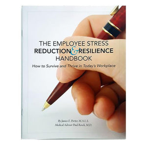 The Employee Stress Reduction & Resilience Handbook