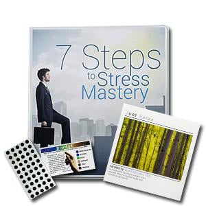 The Seven Steps to Stress Mastery