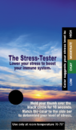 The Stress Tester: Lower your stress to boost your immune system.