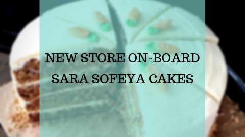 New Store On-Board - Sara Sofeya Cakes
