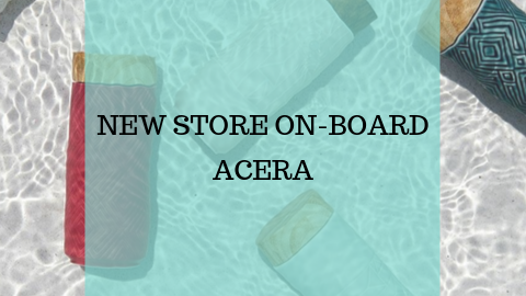 New Store On-Board - ACERA