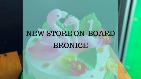 New Store On-Board - BRONICE