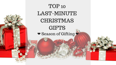 Top 10 Last-Minute Christmas Gifts
