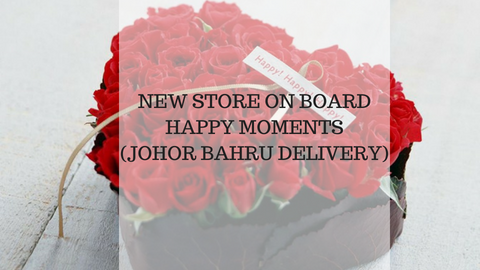New Store on Board in Johor - Happy Moments