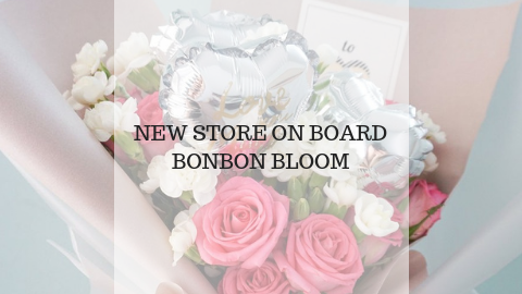 New Store Onboard - Bonbon Bloom