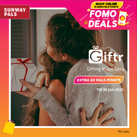 Sunway Pals Promo 5x FOMO Campaign with Giftr Malaysia