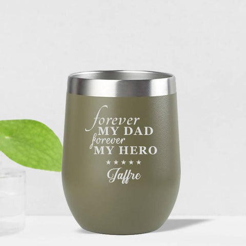 'Forever My Dad' Insulated Tumbler (12oz)