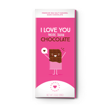 Load image into Gallery viewer, I LOVE YOU MORE THAN CHOCOLATE