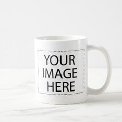 Your Image Here Custom Mug