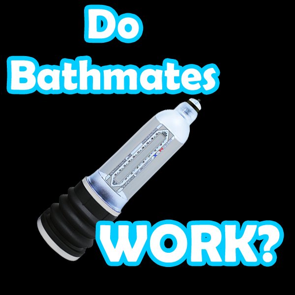 Do Bathmates Work?