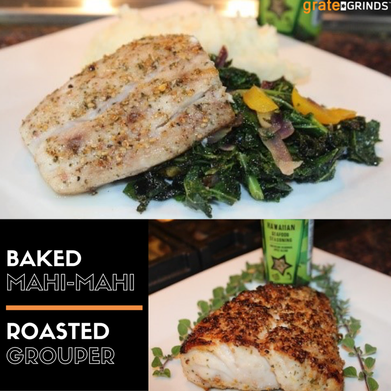 Grate Grinds Baked Mahi-Mahi & Roasted Grouper