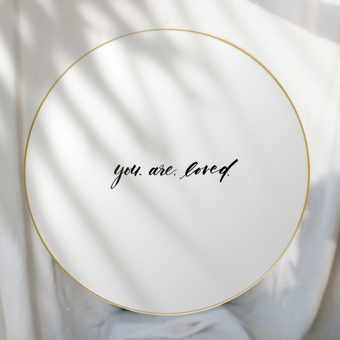 "Mirror Decal ""You Are Loved"""