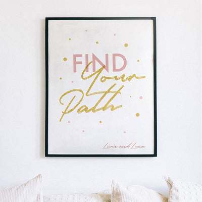 Find Your Path - Printable Art Download