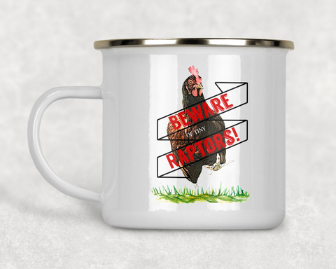 Beware of Tiny Raptors Metal Camp Mug