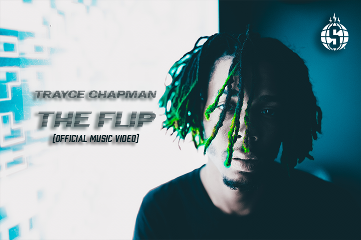 Trayce Chapman - The Flip (Official Music Video)