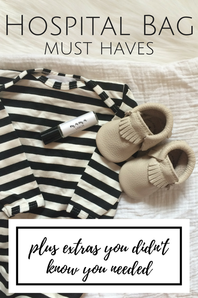 Hospital Bag Must Haves - plus the extras you didn't know you needed