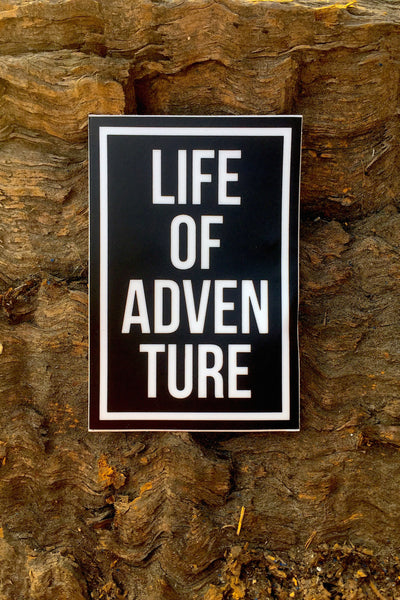 Life of Adventure Sticker 3x2 - Always CA