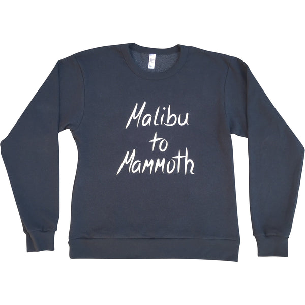 Malibu to Mammoth Sweatshirt - Always CA