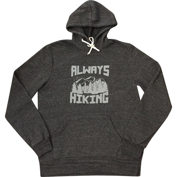 Unisex Always Hiking Hoodie - Always CA