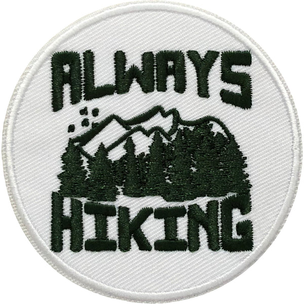Always Hiking Patch - Always CA