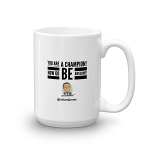 You're A Champion! Mug