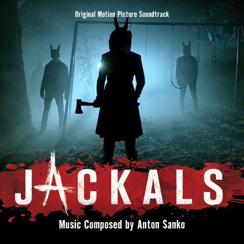 Jackals: Original Motion Picture Soundtrack by Anton Sanko ( CD & 24/44.1khz download bundle))