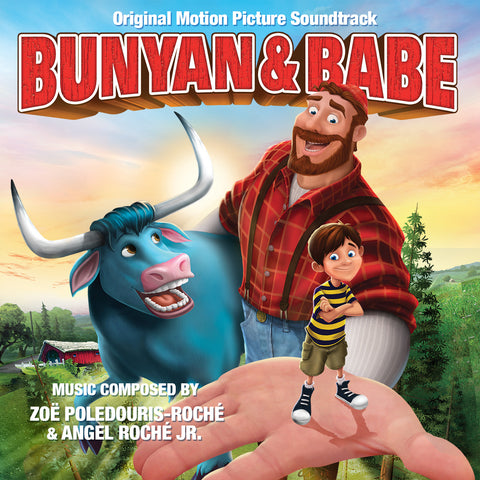 Bunyan & Babe: Original Motion Picture Soundtrack (CD & 24/44khz exclusive bundle)