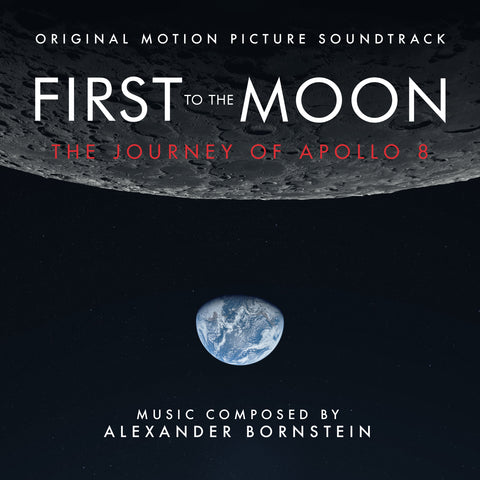 First To The Moon - The Journey Of Apollo 8: Original Motion Picture Soundtrack by Alexander Bornstein (CD+24 bit digital bundle)