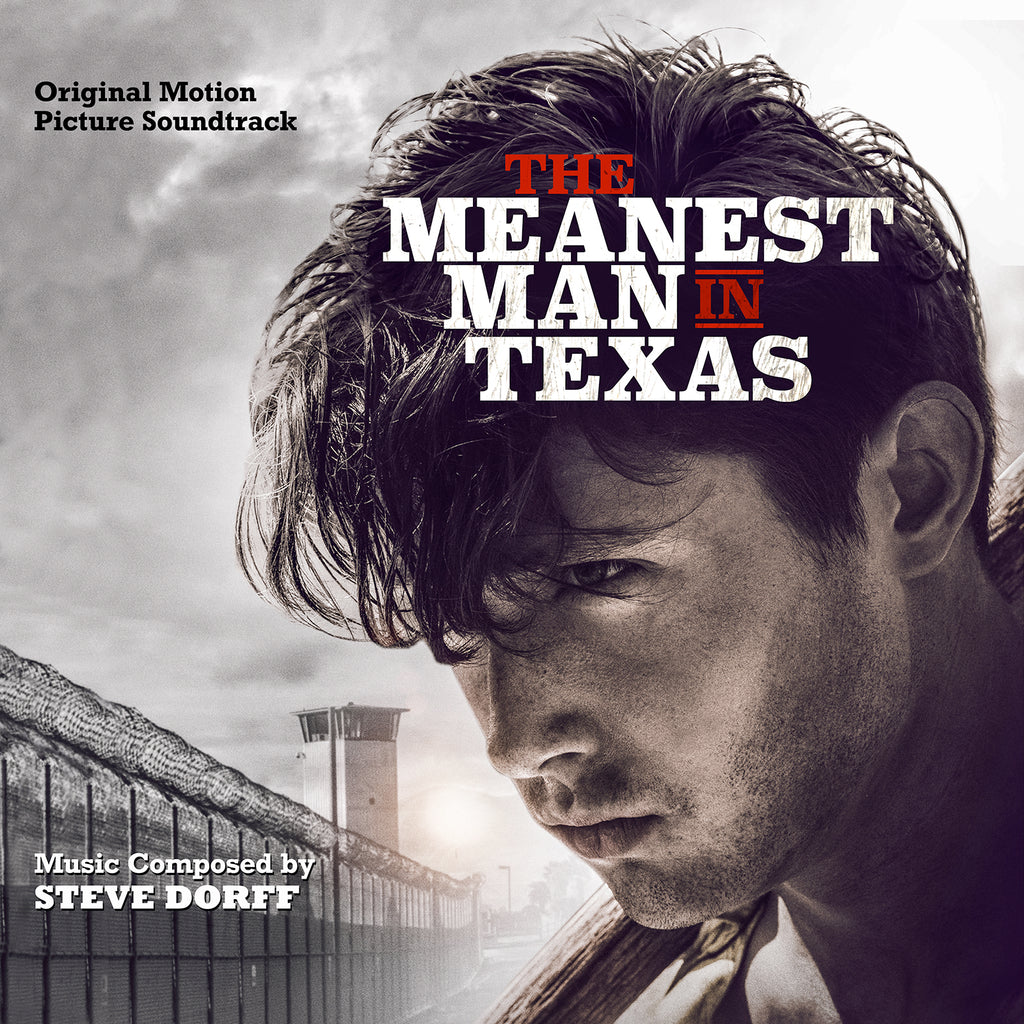 The Meanest Man In Texas by Steve Dorff (CD+16 bit digital bundle)
