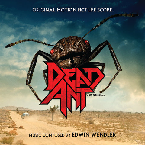 Dead Ant: Original Motion Picture Score by Edwin Wendler (CD+24 bit digital bundle)