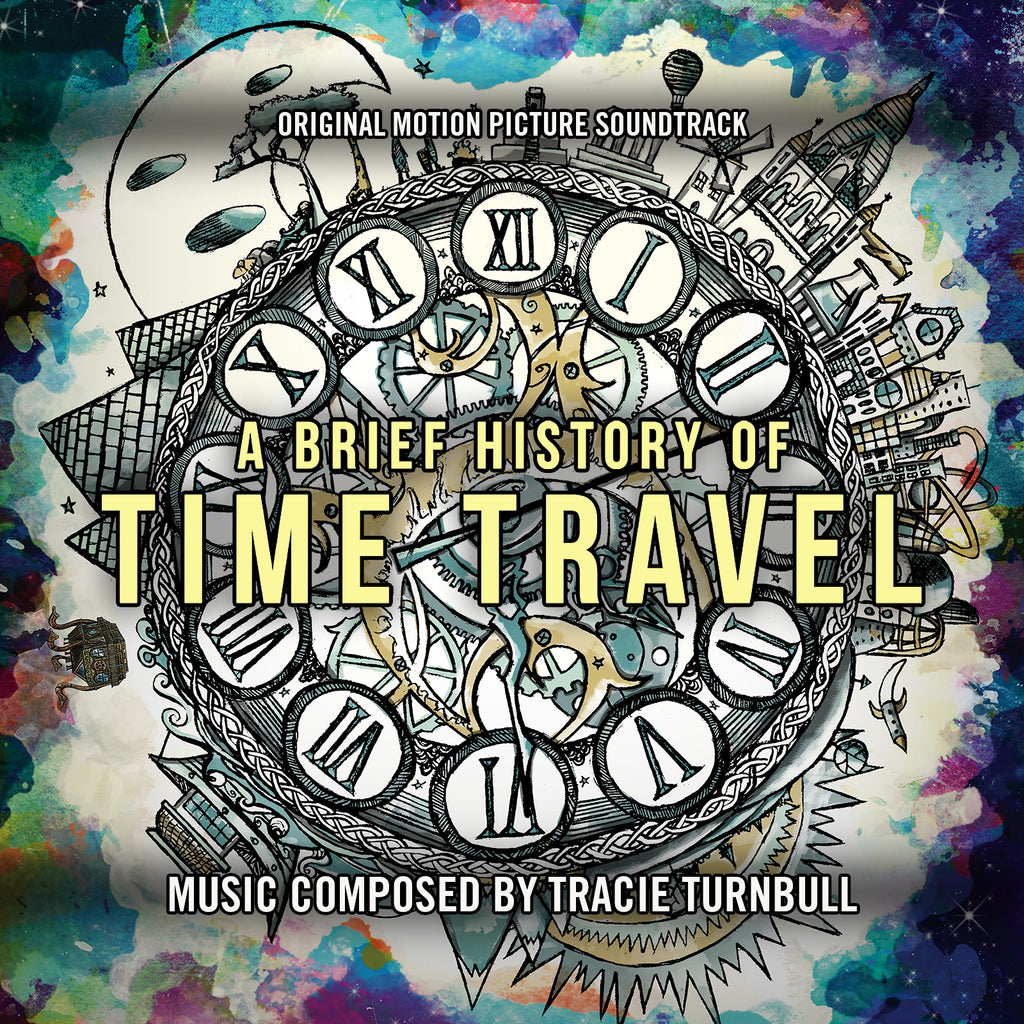 A Brief History Of Time Travel by Tracie Turnbull (24 bit / 48k digital only)