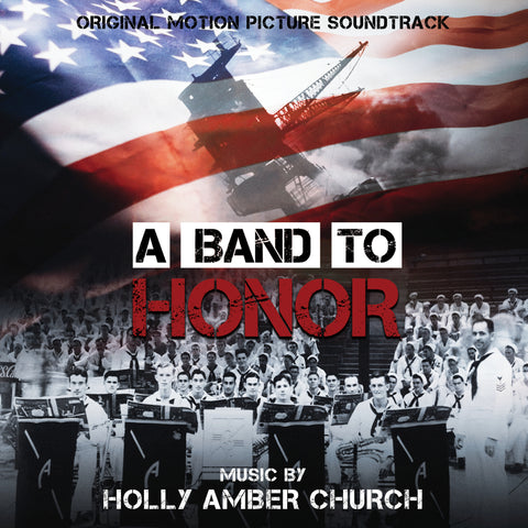 A Band To Honor by Holly Amber Church (24 bit / 48k digital only)
