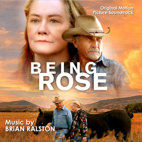 Being Rose: Original Motion Picture Soundtrack by Brian Ralston (CD+24 bit digital bundle)
