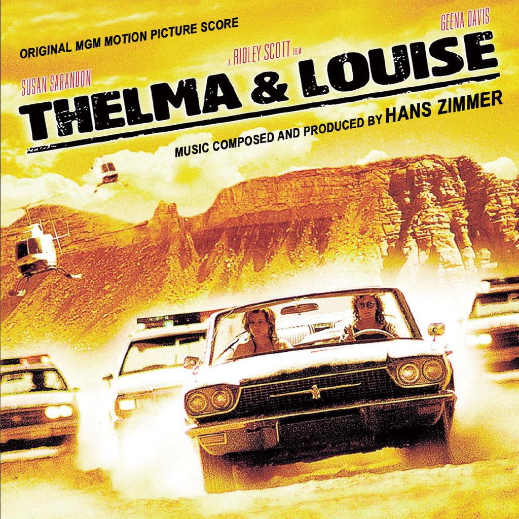 Thelma & Louise: Original MGM Motion Picture Score by Hans Zimmer (SOLD OUT)