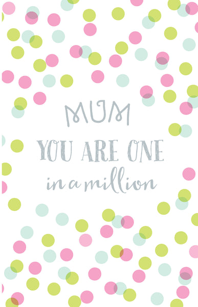 Inspire Greeting Card - Mum One in a Million