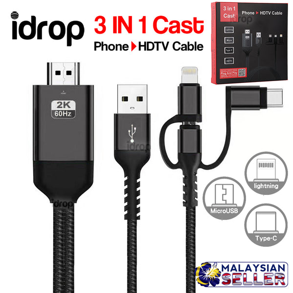 idrop 3 IN 1 Cast - Phone to HDTV Cable [ Lightning / Micro / Type C / HDTV ]