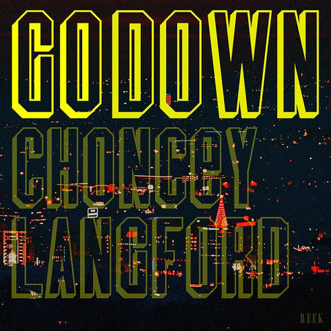 GO DOWN by Choncey Langford - fREEK BOUTIQUE