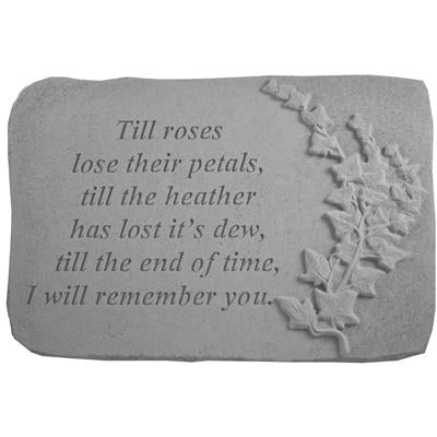 Till roses lose their… w/ivy Memorial Gift-Memorial Stone-Kay Berry-Afterlife Essentials