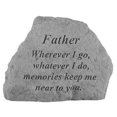 FATHER Wherever I go… Memorial Gift-Memorial Stone-Kay Berry-Afterlife Essentials