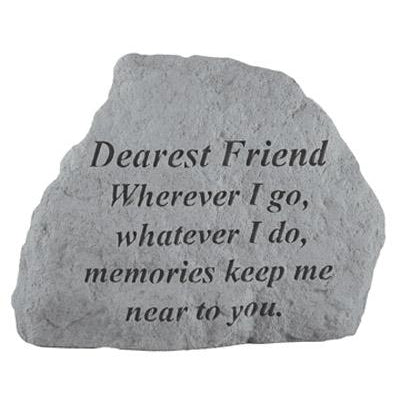 DEAREST FRIEND Where ever I go… Memorial Gift-Memorial Stone-Kay Berry-Afterlife Essentials