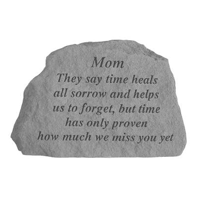 Mom They say time heals… Memorial Gift-Memorial Stone-Kay Berry-Afterlife Essentials