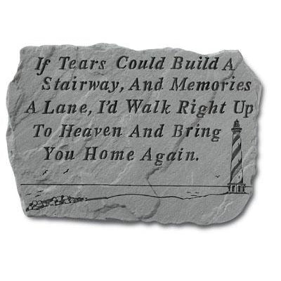If Tears Could Build…w/lighthouse Memorial Gift-Memorial Stone-Kay Berry-Afterlife Essentials