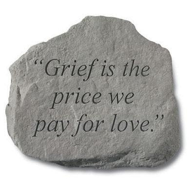 Grief is the price… Memorial Gift-Memorial Stone-Kay Berry-Afterlife Essentials
