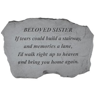 BELOVED SISTER – If Tears Could Build… Memorial Gift-Memorial Stone-Kay Berry-Afterlife Essentials