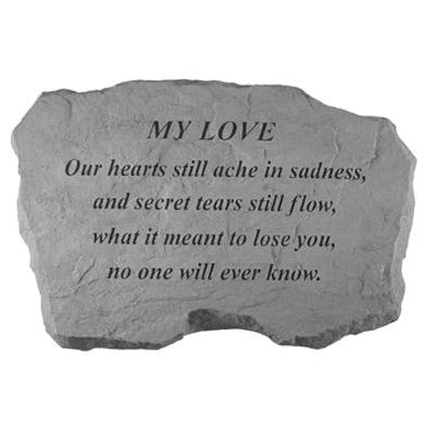 MY LOVE – Our Hearts Still Ache… Memorial Gift-Memorial Stone-Kay Berry-Afterlife Essentials