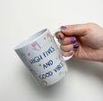 HIGH FIVES + GOOD VIBES MUG