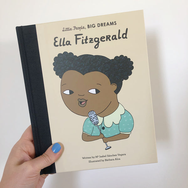 LITTLE PEOPLE, BIG DREAMS: ELLA FITZFERALD - HARDBACK